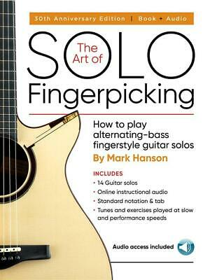The Art of Solo Fingerpicking-30th Anniversary Ed. How to Play Alternating-Bass
