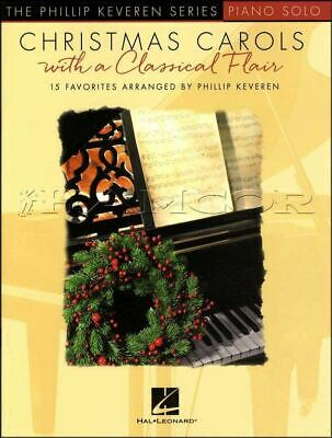 Christmas Carols with a Classical Flair Piano Solo Music Book SAME DAY DISPATCH