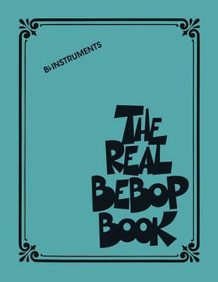 The Real Bebop Book  Bb Instruments  Book [Softcover]